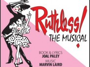 Ruthless ! the Musical