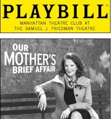 Our Mothers Brief Affair at theatregold.com