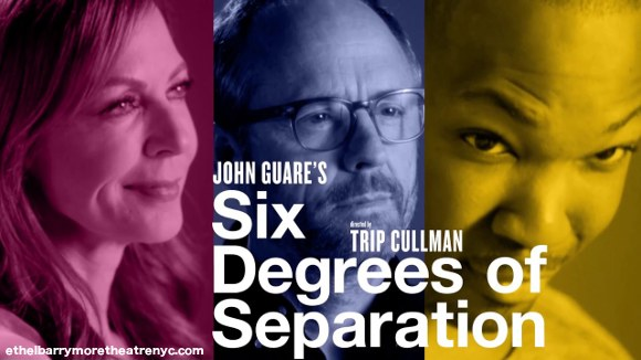 Six Degrees Of Separation Jpg 580x326 Six Degrees Of Separation Monologue Rick